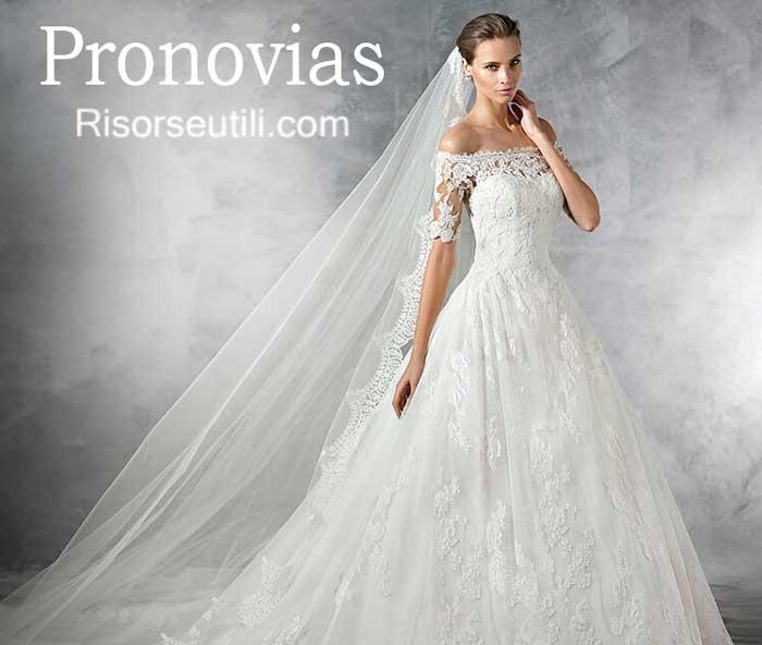 Bridal Pronovias spring summer 2017 wedding
