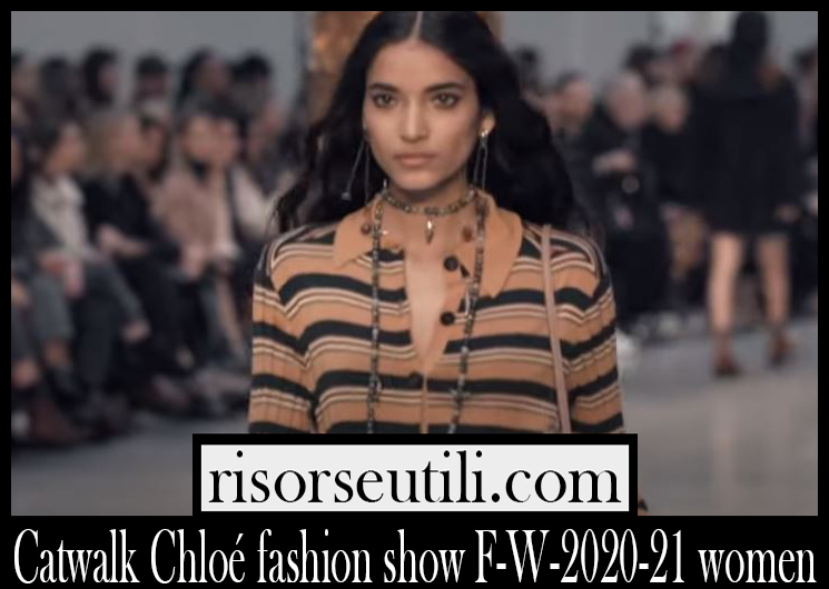 Catwalk Chloé fashion show F W 2020 21 women
