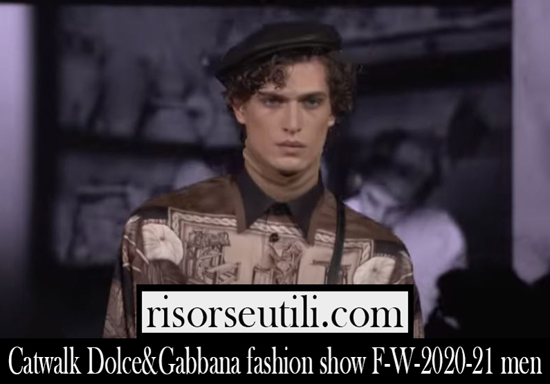 Runway Dolce Gabbana F W 2020 21 mens fashion show