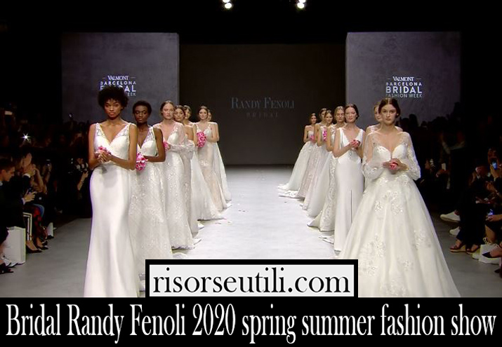 Bridal Randy Fenoli 2020 spring summer fashion show