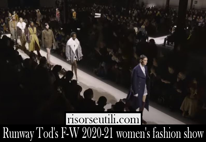 Runway Tods F W 2020 21 womens fashion show