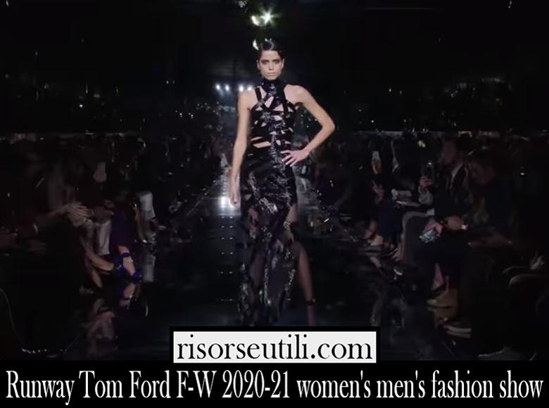 Runway Tom Ford F W 2020 21 womens mens fashion show