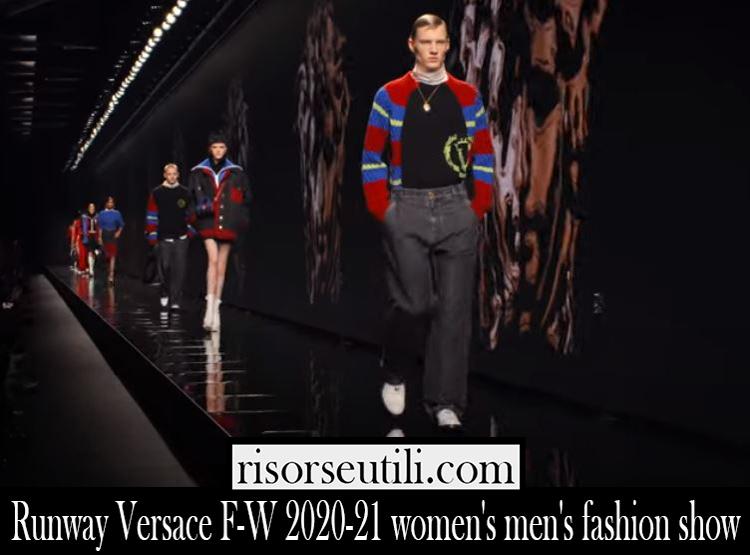 Runway Versace F W 2020 21 womens mens fashion show